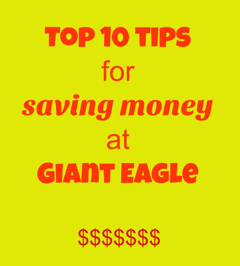 Top 10 Tips for Saving Money at Giant Eagle
