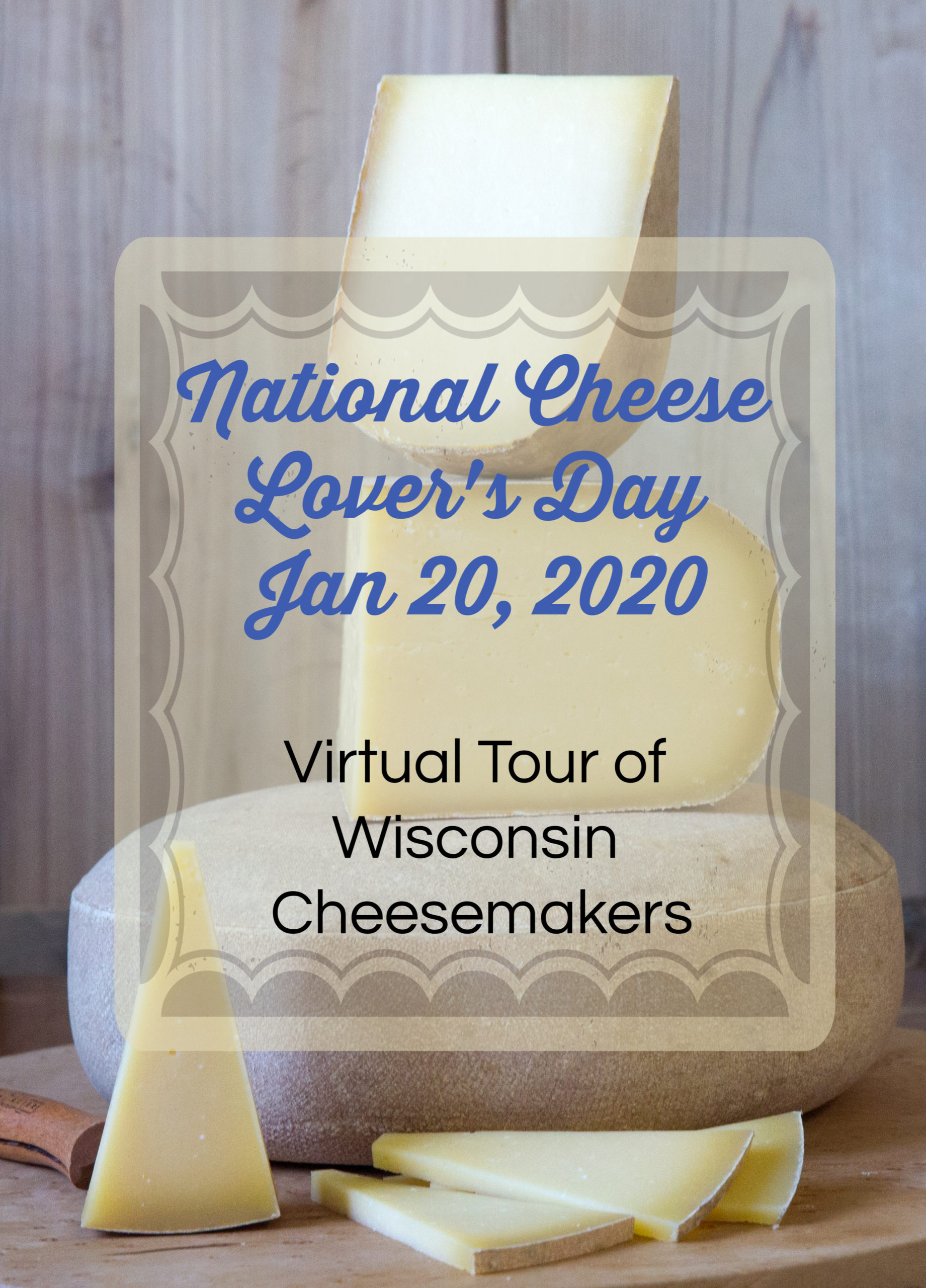 National Cheese Lover's Day With Wisconsin Cheese Monday January 2020