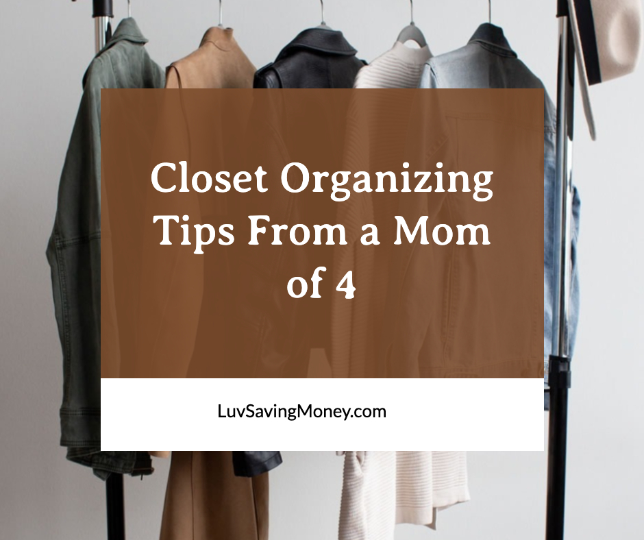 Closet Organizing Tips From a Mom of 4